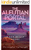The Aleutian Portal (Sam Reilly Book 8)