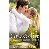 Forever Love: A Wilder Sisters Novella