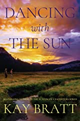 Dancing with the Sun Kindle Edition