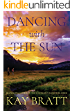 Dancing with the Sun