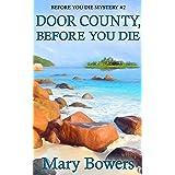 Door County, Before You Die (Before You Die Mystery Book 2)