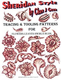 Sheridan Style Patterns For Flowers Leaves By Chan Geer Leather Designs