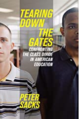 Tearing Down the Gates: Confronting the Class Divide in American Education Paperback