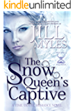 The Snow Queen's Captive (Once Upon a Time-Travel Book 3)