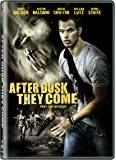 After Dusk They Come [DVD]