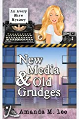 New Media & Old Grudges (An Avery Shaw Mystery Book 16) Kindle Edition