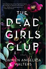 The Dead Girls Club: A Novel Hardcover
