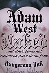Adam West: Naked Kindle Edition