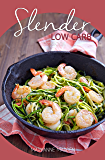 Slender Low Carb Cookbook (Slender Cookbook 5)