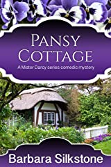 Pansy Cottage (Mister Darcy Series Book 4) Kindle Edition