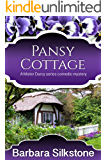 Pansy Cottage: A Mister Darcy series Comedic Mystery