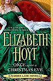 Once Upon a Christmas Eve: A Maiden Lane Novella (English Edition)