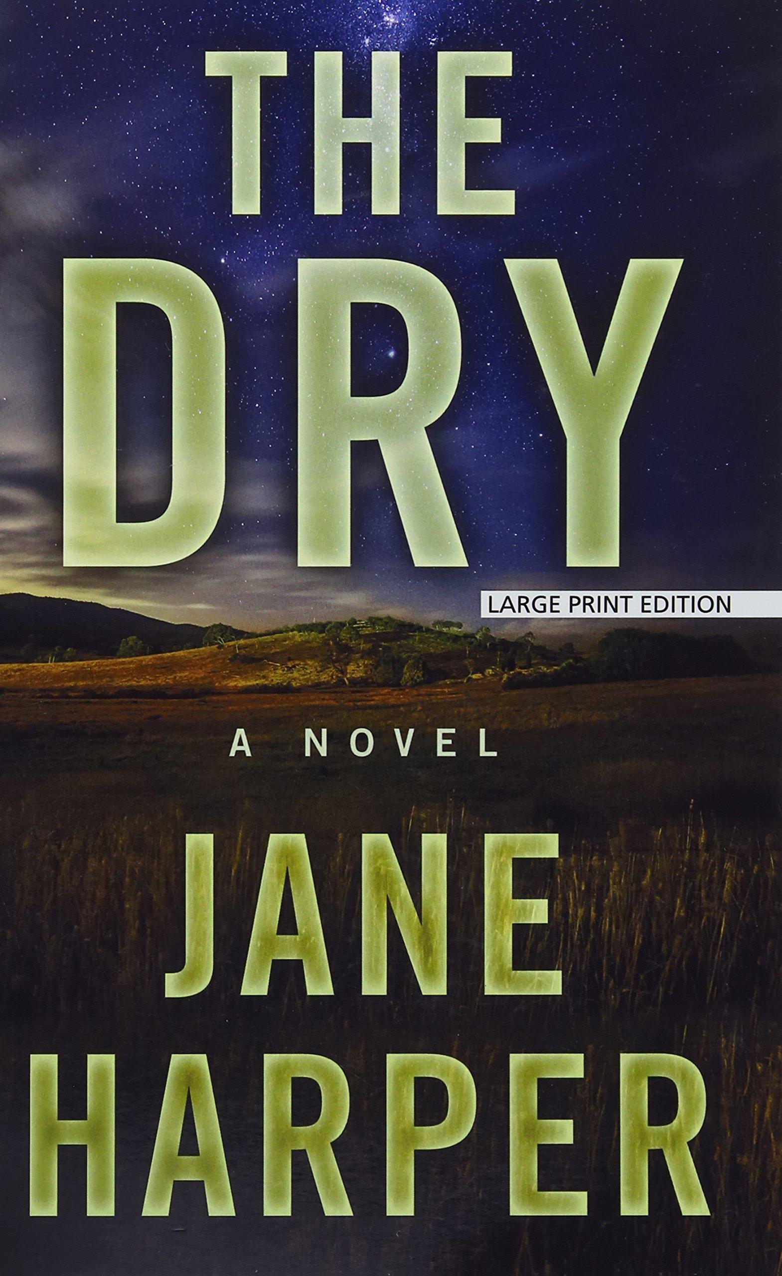 Read Online The Dry (Thorndike Press Large Print Peer Picks) pdf