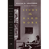 Study Is Hard Work: Most Eclectic and Lucid Text Available of Acquiring, Maintaining and Improving Study Skills Throughout a Lifetime (English Edition)
