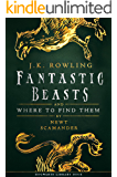Fantastic Beasts and Where to Find Them (Hogwarts Library book Book 1)