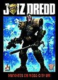 Juiz Dredd - Mutantes em Mega-City Um