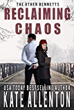 Reclaiming Chaos (The Other Bennetts Book 4)