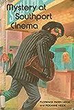 Mystery at Southport Cinema (Spotlight Club Mystery)