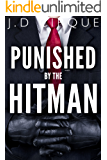 Punished By The Hitman (Hard Submission Erotica)