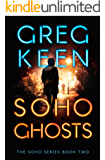 Soho Ghosts (The Soho Series Book 2)