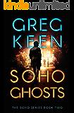 Soho Ghosts (The Soho Series Book 2)