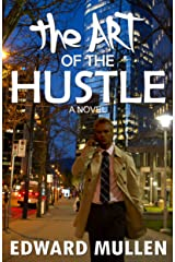 The Art of the Hustle Kindle Edition