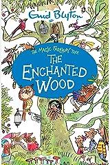 The Enchanted Wood (Magic Faraway Tree) Paperback