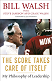 The Score Takes Care of Itself: My Philosophy of Leadership (English Edition)