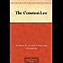 The Common Law (免费公版书) (English Edition)