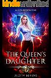 The Queen's Daughter: An Urban Fantasy Action Adventure (Alison Brownstone Book 7)