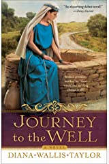 Journey to the Well: A Novel Kindle Edition