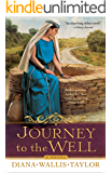 Journey to the Well: A Novel (English Edition)