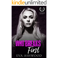 Who Breaks First: A New Adult Bully Romance (Clearwater University Book 1)
