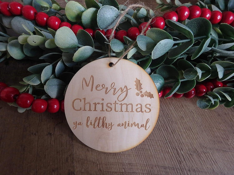 Merry Christmas ya filthy animal wooden ornament