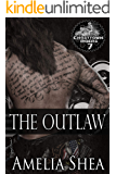 The Outlaw (Ghosttown Riders Book 7)