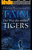 TAIM - Der Weg des weißen Tigers (German Edition)