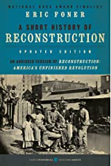 A Short History of Reconstruction [Updated Edition] Kindle Edition