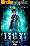 Rising Son: An Urban Fantasy Action Adventure: (The Corvin Chance Chronicles: Book 6)