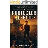El Protector Elegido: Una novela de suspenso, intriga y misterio sobrenatural (El Círculo Protector nº 6) (Spanish Edition)