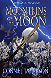 Mountains of the Moon (World of Neveyah)