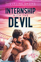Internship with the Devil (Shut Up and Kiss Me Book 1) Kindle Edition