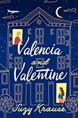 Valencia and Valentine Kindle Edition