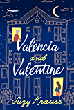 Valencia and Valentine (English Edition)