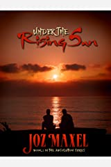 Under The Rising Sun: Book 2 of The Absolution Series Kindle Edition