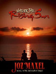 Under The Rising Sun: Book 2 of The Absolution Series