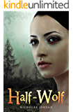 Half-Wolf (The Alpha's Daughter Book 1)