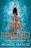 The Girlfriend: The Most Gripping Debut Psychological Thriller of the Year (English Edition)