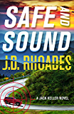 Safe And Sound (Jack Keller Book 3)