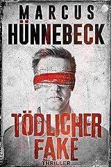 Tödlicher Fake: Thriller (German Edition) Kindle Edition