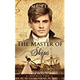 The Master of Ships: Charles's Story (The Livingston Legacy)